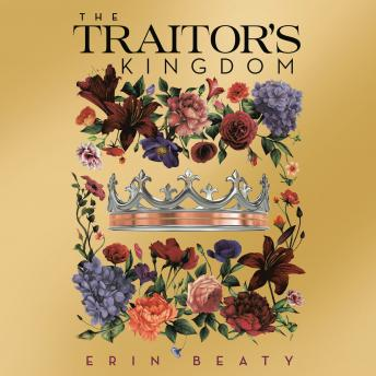 Download Traitor's Kingdom by Erin Beaty