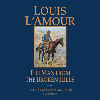 Man from the Broken Hills, Louis L'amour