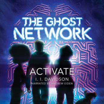 The Ghost Network: Activate: Activate