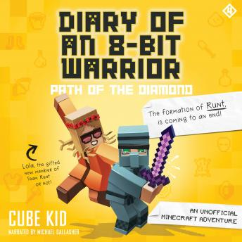 Diary of an 8-Bit Warrior: Path of the Diamond: An Unofficial Minecraft Adventure