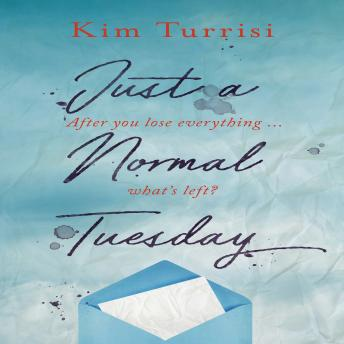 Just a Normal Tuesday, Kim Turrisi