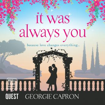 It Was Always You, Georgie Capron