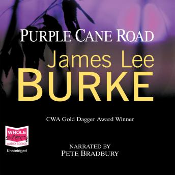 Purple Cane Road, James Lee Burke