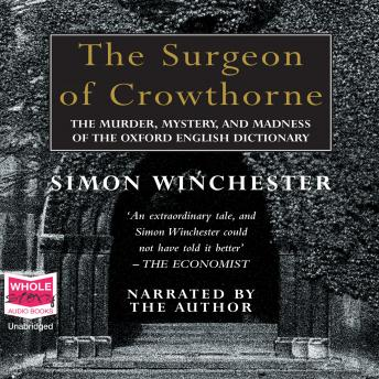 Surgeon of Crowthorne, Simon Winchester