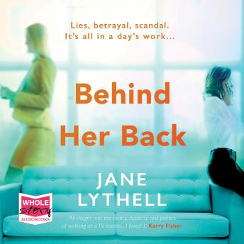 Behind Her Back, Jane Lythell