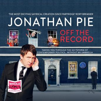 Jonathan Pie: Off the Record details