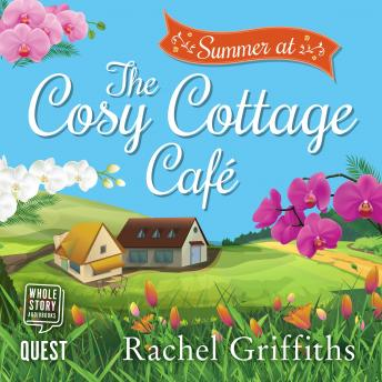 Summer at the Cosy Cottage Cafe