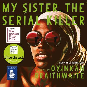 Download My Sister, the Serial Killer by Oyinkan Braithwaite