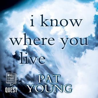 Download I Know Where You Live by Pat Young