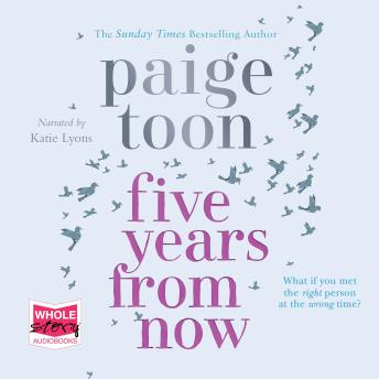 Download Five Years From Now by Paige Toon