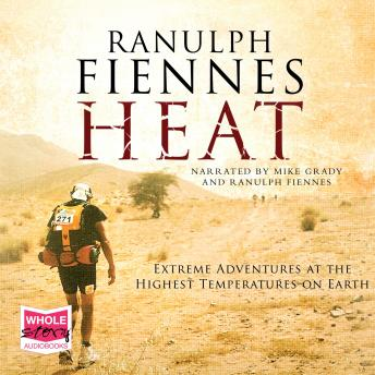 Download Heat by Ranulph Fiennes