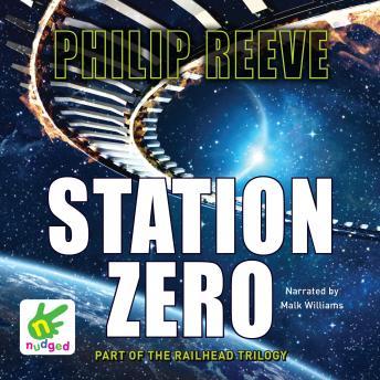 Station Zero: (Railhead Trilogy 3)