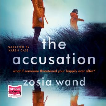 Accusation, Zosia Wand
