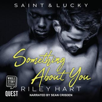 Download Something About You by Riley Hart