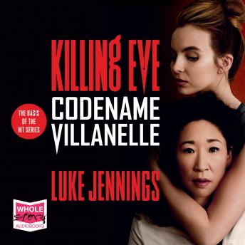 Codename Villanelle: Killing Eve, Book 1 details