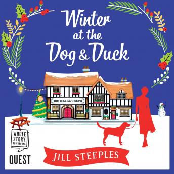 Winter at the Dog & Duck: The Dog and Duck Series Book 1