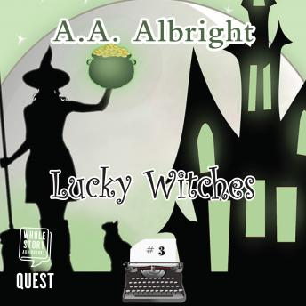 Lucky Witches: A Riddler's Edge Cozy Mystery #3, A.A. Albright