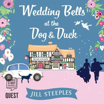 Wedding Bells at the Dog & Duck: The Dog and Duck Series Book 3