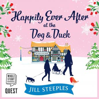 Happily Ever After at the Dog & Duck: The Dog and Duck Series Book 4