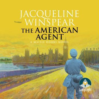 The American Agent: Maisie Dobbs (Book 15)