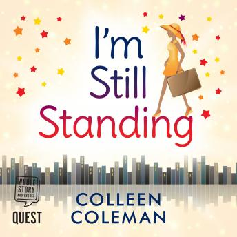 I'm Still Standing, Colleen Coleman