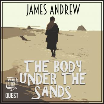 The Body Under the Sands: Book 1
