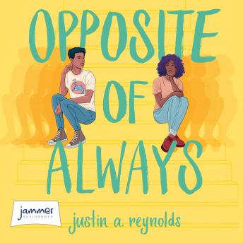 Download Opposite of Always by Justin A. Reynolds