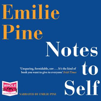Download Notes To Self by Emilie Pine