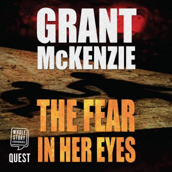 The Fear in Her Eyes: Ian Quinn Book 1