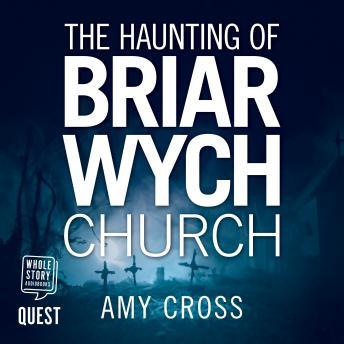 Haunting of Briarwych Church: Briar Wych Church Book 1 details