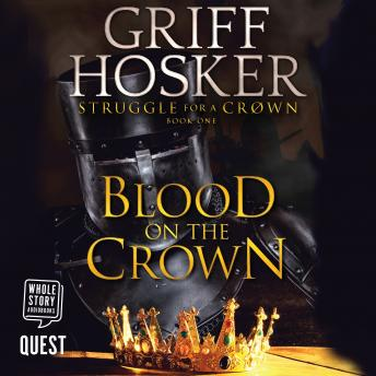 Blood on the Crown: Struggle for the Crown Book 1