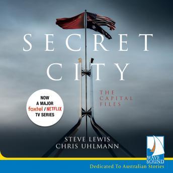 Secret City: The Capital Files details