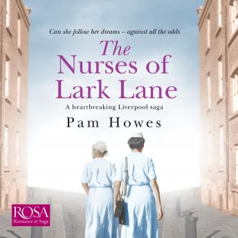 Nurses of Lark Lane: Lark Lane 3, Pam Howes