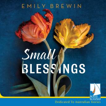 Small Blessings, Emily Brewin