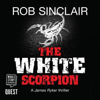 The White Scorpion: James Ryker Book 5