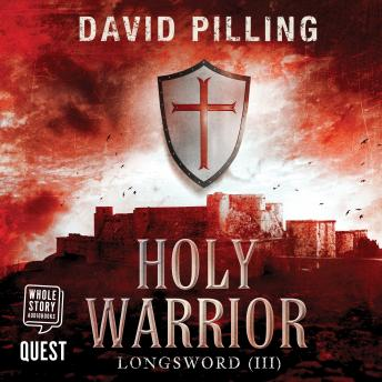 Longsword III - Holy Warrior: Book 3