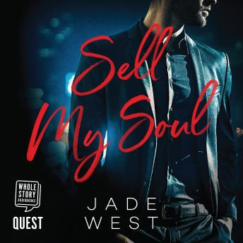 Sell My Soul: A Sixty Days Novel Book 1, Jade West