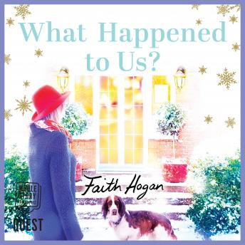 Download What Happened to Us? by Faith Hogan