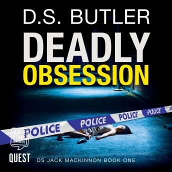 Deadly Obsession: D S Jack Mackinnon Crime Series Book 1