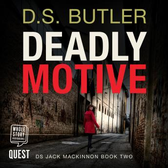 Deadly Motive: DS Jack Mackinnon Crime Series Book 2