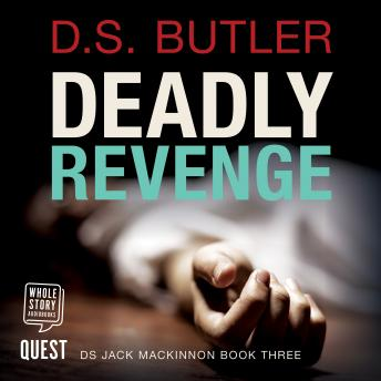 Deadly Revenge: DS Jack Mackinnon Crime Series Book 3