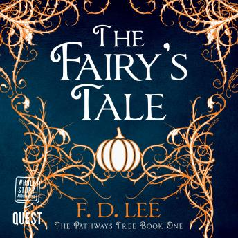 Fairy's Tale: The Pathways Tree Book 1, F. D. Lee