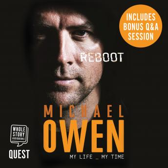 Michael Owen Reboot: My Life