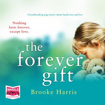 The Forever Gift