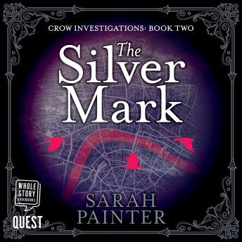Silver Mark: The Crow Investigations Book 2 sample.