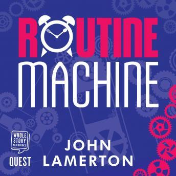 Routine Machine details