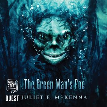 The Green Man's Foe: Green Man's Heir Book 2