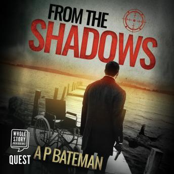 From The Shadows: Alex King Book 8