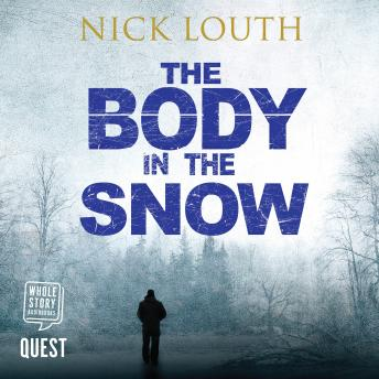 The Body in the Snow: DCI Craig Gillard, Book 4