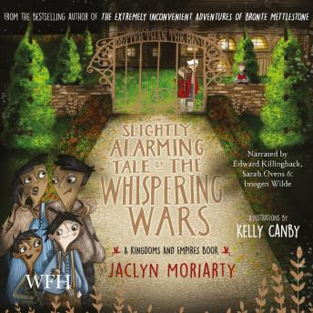 The Slightly Alarming Tale of Whispering Wars